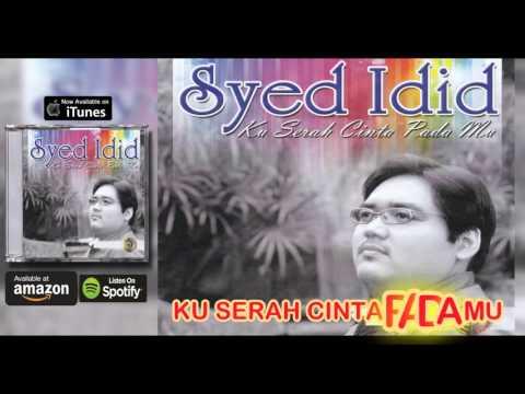 SYED IDID - Ku Serah Cinta Pada Mu (Album Teaser 2016)