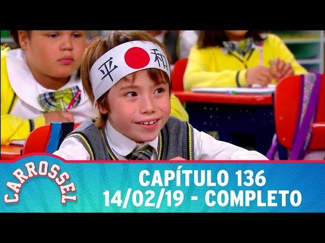 Carrossel | Capítulo 136 - 14/02/19, completo