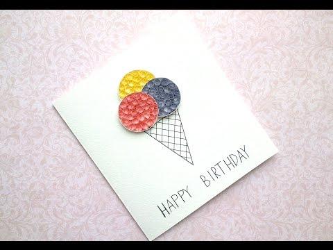 DIY Birthday Card - Ice Cream Card - Ice Cream Cone Quilling card.