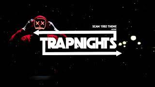 Scam 1992 Theme - Achint   Trapnights