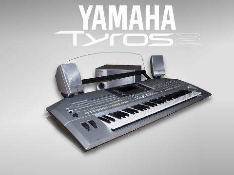 Yamaha Tyros 2 original demo sounds