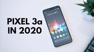 Google Pixel 3a revisit: 1 year later