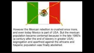"Alternate History: ""USA conquers Mexico"""