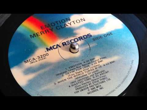 When The World Turns Blue - Merry Clayton (LP 'Emotion' MCA Records 1980)