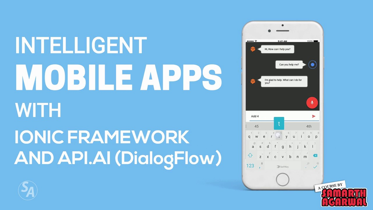 Intelligent Mobile Apps with Ionic and API AI (DialogFlow): Promo