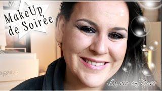 Makeup de soirée (Challenge J3) ♥La Vie en Rose