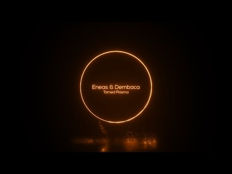 PREMIERE: Eneas & Dembaca - Tamed Plasma (Original Mix) [Jannowitz Records]