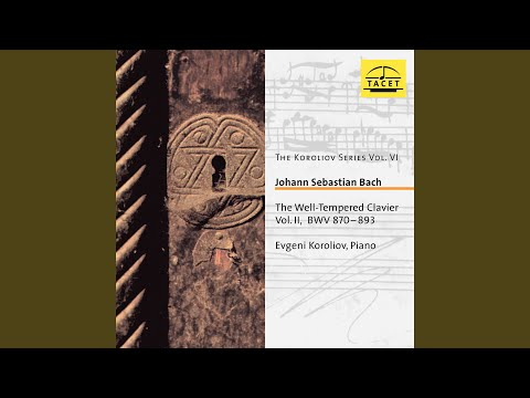 The Well-Tempered Clavier, Book 2, Prelude & Fugue in B Major, BWV 892: I. Prelude