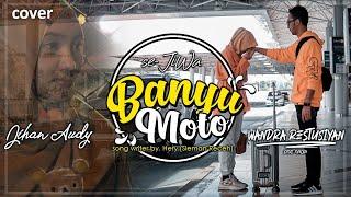 BANYU MOTO - Jihan Audy feat Wandra   OFFICIAL