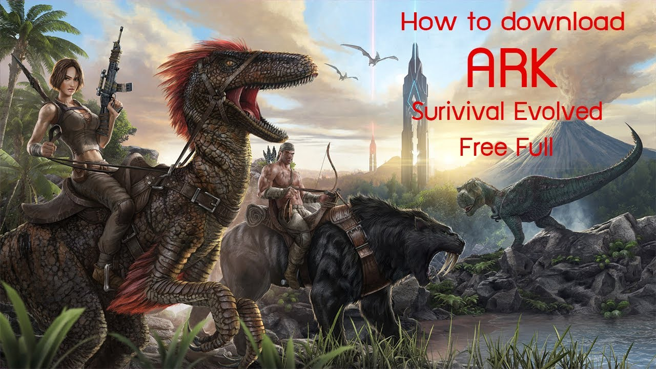How to download Ark Survival Evolved Free!!