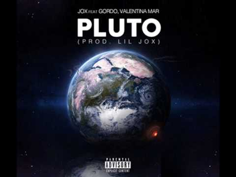 Jox Ft Gordo, Valentina Mar- Pluto [Prod by Lil Jox]