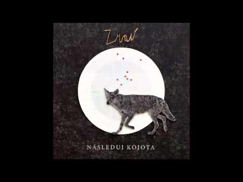 Zrní - Následuj kojota /2014/ - FULL ALBUM