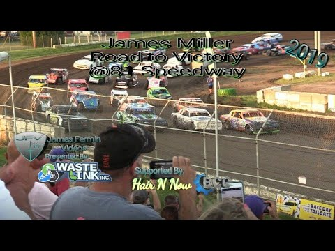 James Miller Road to Victory, Full Race, 81 Speedway, 08/17/19