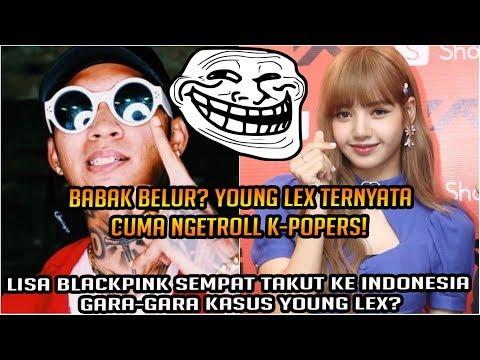 Young Lex Cuma Ngetroll Fans K-Pop! Lisa Blackpink Sempat Takut ke Indonesia Karena Kasus Young Lex?