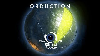 Obduction | PlayStation VR | Review (Minimal Spoilers)