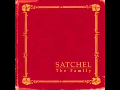 Satchel: The Family - 01 Isn't That Right