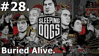 28. Sleeping Dogs (PC) - Buried Alive [1080p/30FPS]