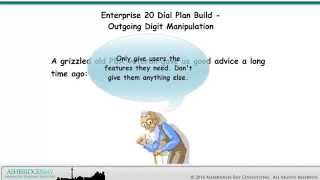 Gambar cover Enterprise 20 Dial Plan Build - Outgoing Digit Manipulation (Part 1)