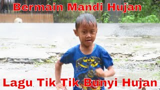 Main Mandi Hujan 🌧⛈☔ Lagu Anak Tik Tik Bunyi Hujan 🌧⛈☔