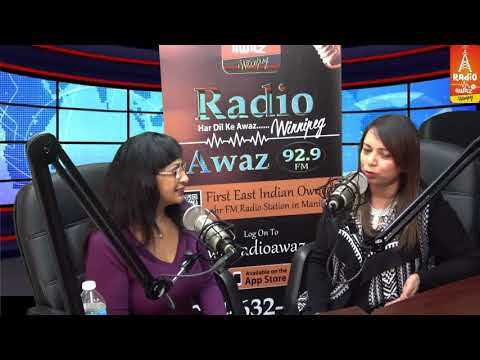 Women Talk show 12 6 17 - Tanya Roopra - Radio Awaz FM Winnipeg