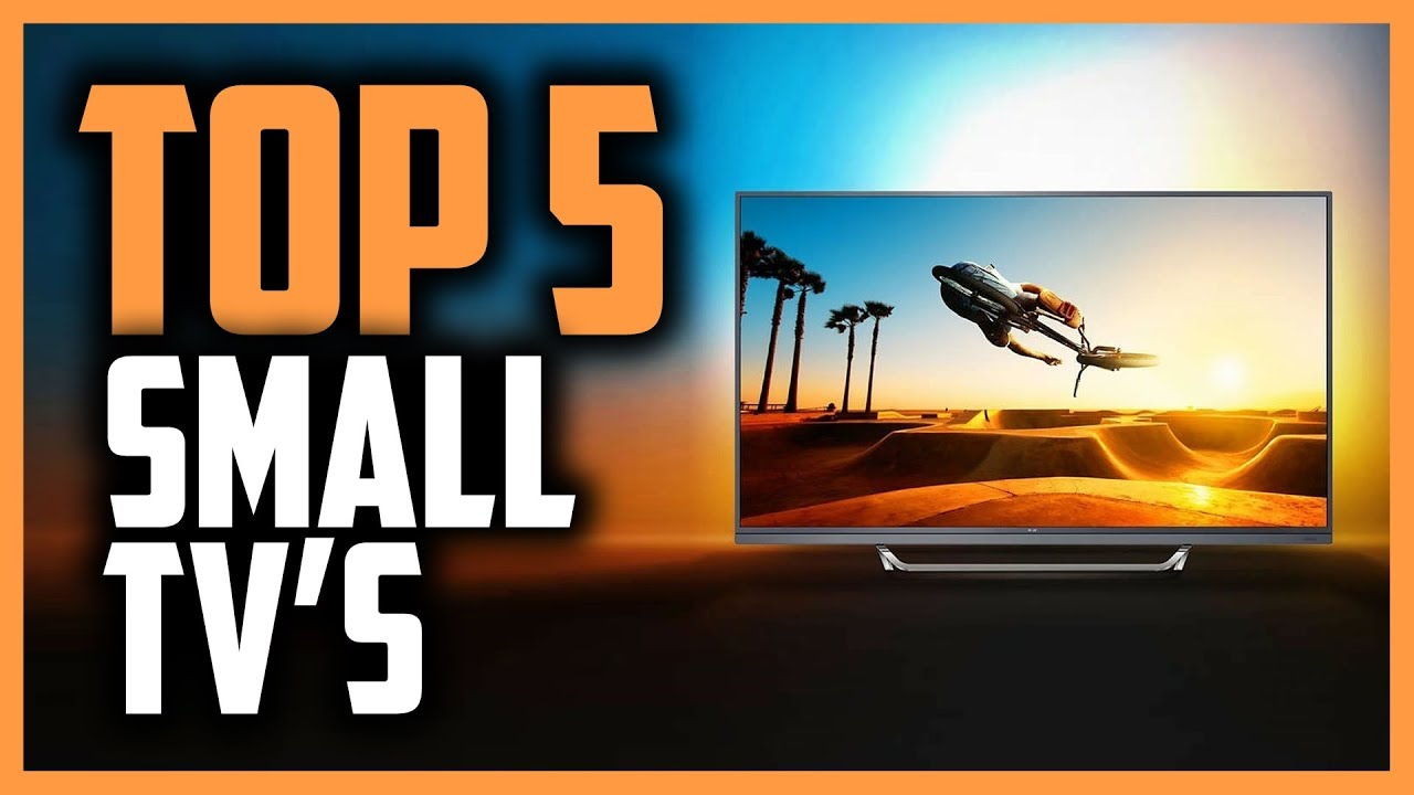 Best Small TVs in 2019 - Great TV\'s For Your Office, Bedroom & More!