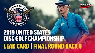 2019 USDGC - Lead Card Final Round, Back 9 (Conrad,  McMahon, Queen, Tamm)