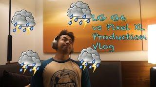 Weather Leave My Audio Alone! - LG G6 vs Pixel XL Production Vlog