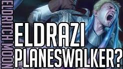 Eldrazi Planeswalker?