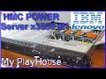 IBM HMC for AIX Power System 7042-CR4 but an x3550 M1 - 574