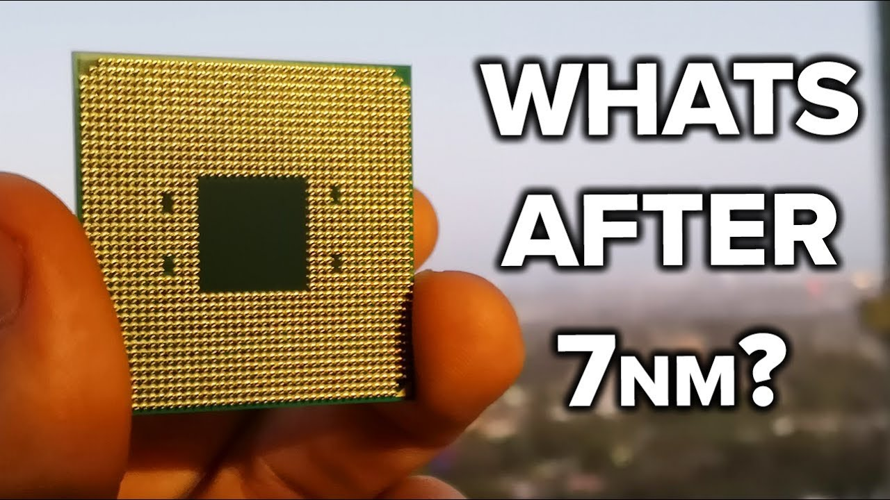 7nm, 5nm and Beyond - Will AMD RYZEN 3000 be the PINNACLE...!? - YouTube