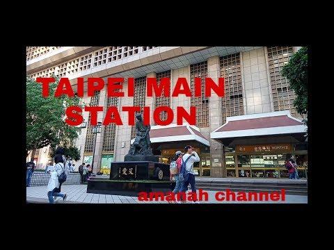 TAIPEI MAIN STATION - YouTube