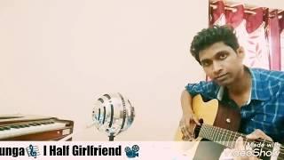 Main Phir Bhi Tumko Chahunga l Half Girlfriend I Karaoke version
