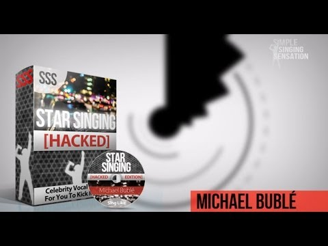 Star Singing HACKED: Sing Like Michael Bublé