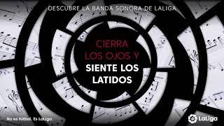 LaLiga presenta su identidad sonora de la mano de Lucas Vidal