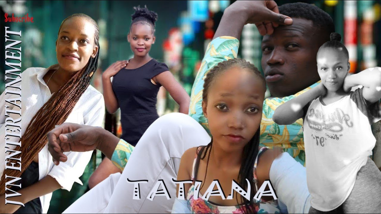 TATIANA /best kenyan movies/ JVN Entertainment