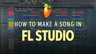 How to Make a Song in FL Studio 20 💻 | Software Lesson