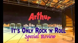 arthur-it-s-only-rock-n-roll-special-review