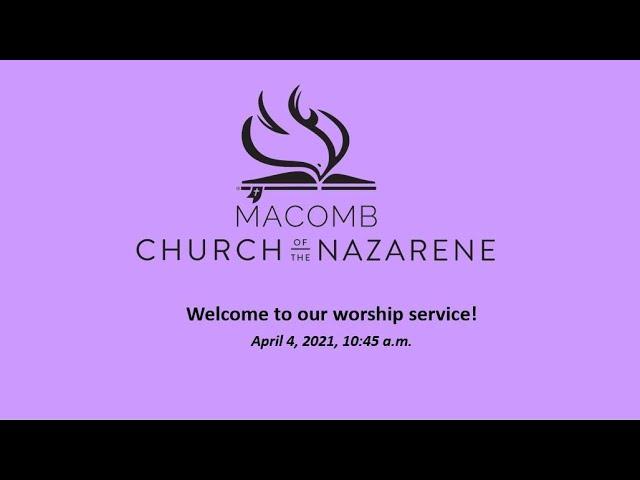 Sunday Morning Worship - April 4, 2021
