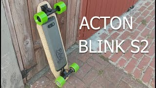Acton Blink S2 Electric Skateboard | My Experience