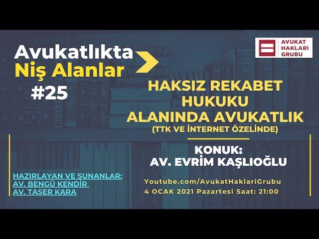 Haksız Rekabet Hukuku Alanında Avukatlık | #AvukatlıktaNişAlanlar | Av. Evrim Kaşlıoğlu