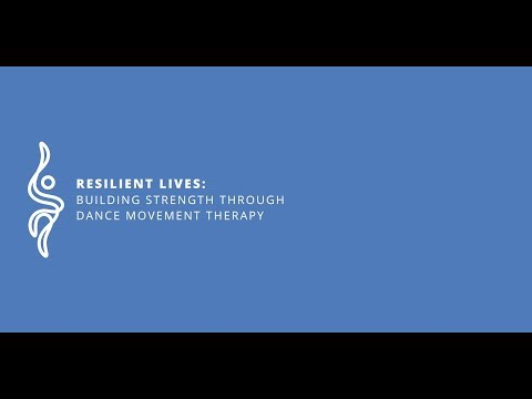 EADMT Documentary (2017) Resilient Lives: Building Strength Through Dance Movement Therapy