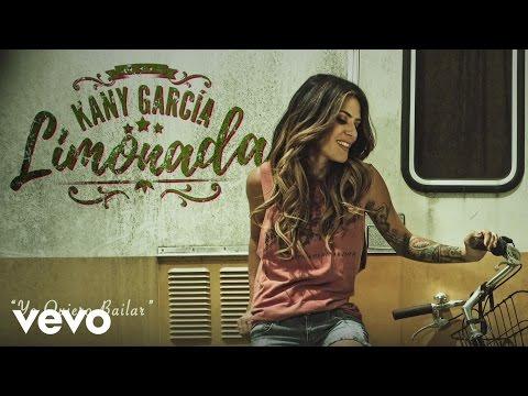 Kany García - Yo Quiero Bailar (Cover Audio)