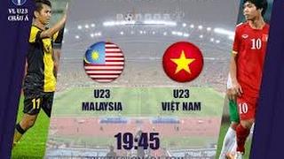 tin tức 24h trực tiếp u23 việt nam vs u23 malaysia giao hữu quốc tế 2017