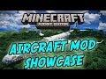 AIRCRAFT MOD!! - Minecraft PE: Mod Showcase [0.8.1]