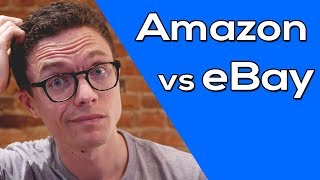 Amazon vs. eBay Dropshipping - Which is Better!?
