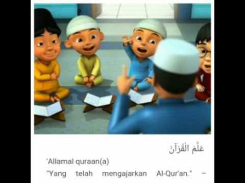 Murattal anak Surat Ar-rahman animasi kartun upin ipin + text
