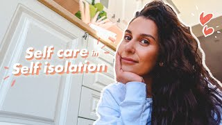 SELF CARE IN SELF ISOLATION