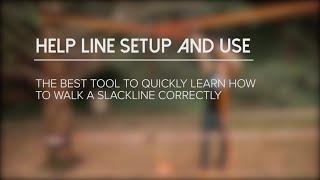 Help Line Setup and Use | Slackline Tips | Slackline Industries