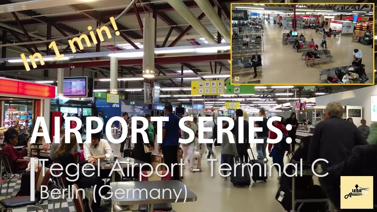 Flughafen Tegel Gate C Airport Series Berlin Tegel Terminal C In 1minute