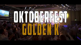 Oktoberfest Golden K | Aftermovie
